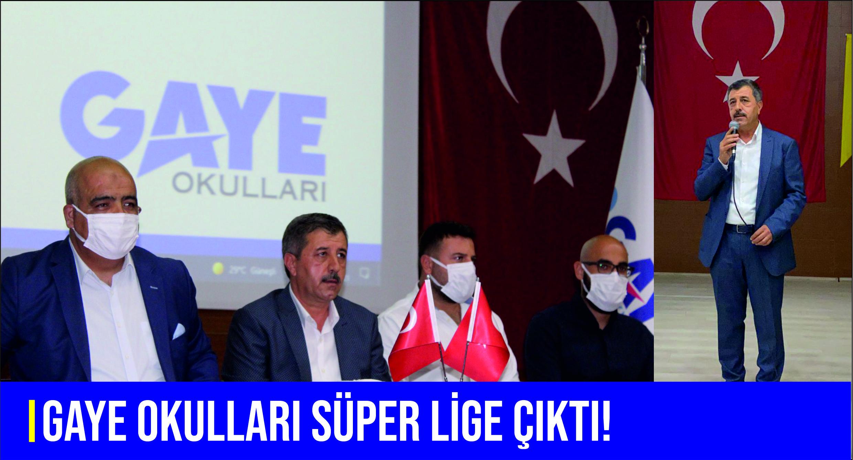 Gaye Okulları Süper Lige çıktı!